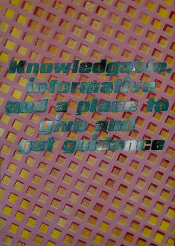 Knowledgable, informative and a place to give and get guidance