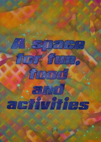 A space for fun, food and activities